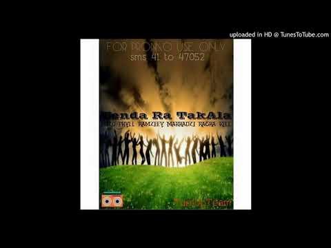 Tenda ra Takala   Mizo Phyll ft Ramzeey, Makhadzi and Racha Kill HD