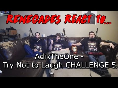 Renegades React to... AdiktheOne - Try Not to Laugh CHALLENGE 5
