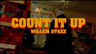 Willem Staxx - Count It Up (Prod. Foh Twelve, Twofold Jack)