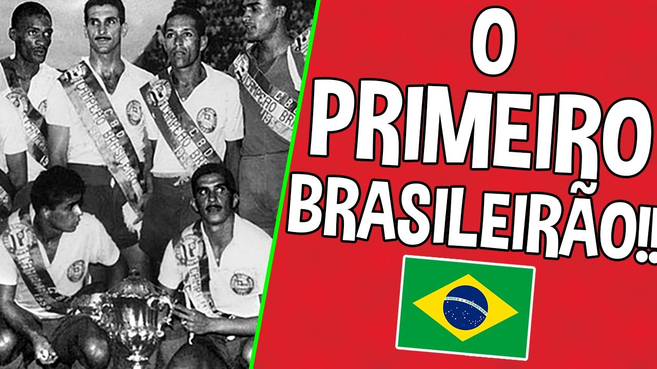 QUEM GANHOU O PRIMEIRO BRASILEIRÃO??