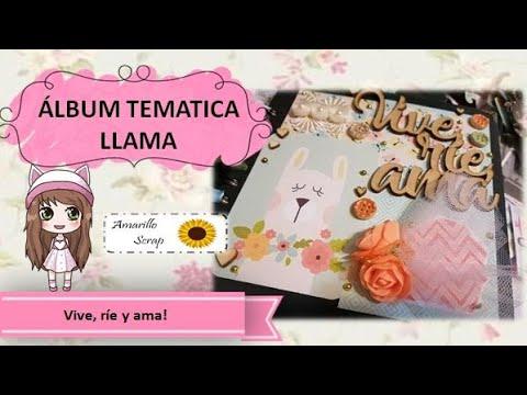 #llama #scrapbooking - Proyecto Álbum Llama 4  - Buenos Tiempos