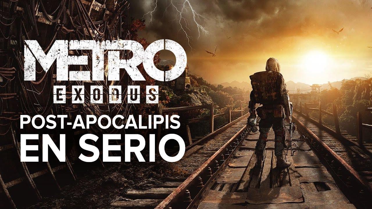 El juego de apocalipsis que necesitas - Metro Exodus