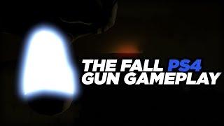 The Fall PS4 Gun Gameplay