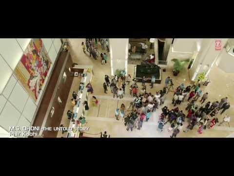 Phir Kabhi full video song $ M.S - The Untold story $ Arjit singh $ sushant