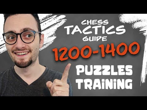 How to Solve Chess Tactics | 1200-1400 Puzzles Training