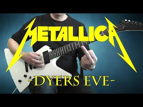Metallica - Dyers Eve - guitar cover with solo