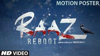 """RAAZ Reboot"" Motion Poster 2 | Emraan Hashmi, Kriti Kharbanda, Gaurav Arora | Vikram Bhatt"