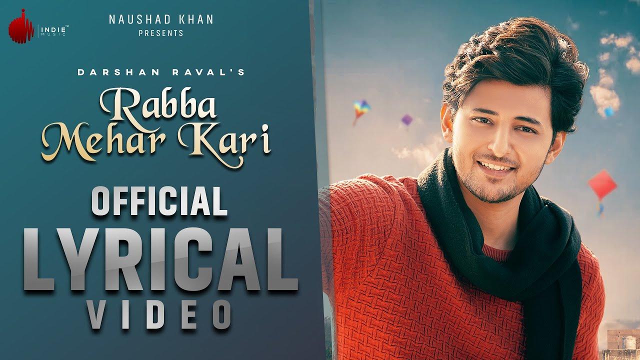 Rabba Mehar Kari Official Lyrical Video | Darshan Raval | Youngveer | Aditya D | Indie Music