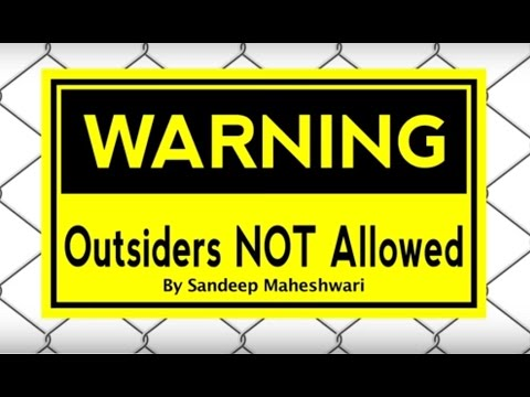 Outsiders NOT Allowed By Sandeep Maheshwari I Hindi 1 ...