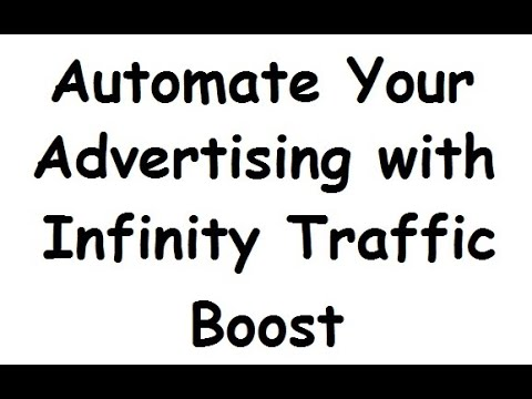 Automated Advertising with Infinity Traffic Boost