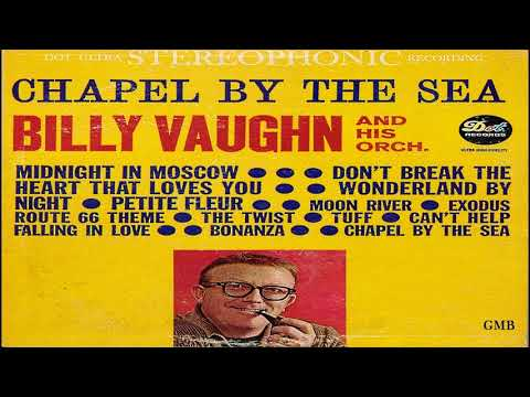 Billy Vaughn And His Orchestra ‎– Chapel By The Sea GMB