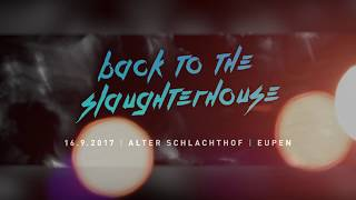 Back To The Slaughterhouse 2017 [After-Movie]