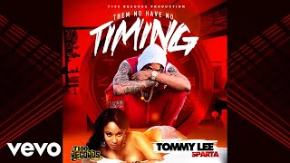 Tommy Lee Sparta - Timing (Official Audio)
