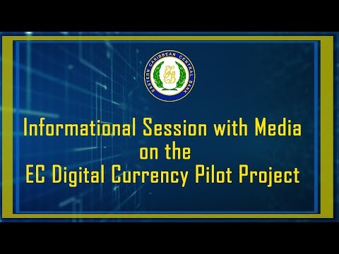 ECCB Connects Season 10 Episode #13 - EC Digital Currency Pilot Project Media Session