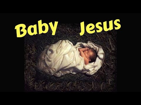 Primary Songs - CHRISTMAS - Baby Jesus HD