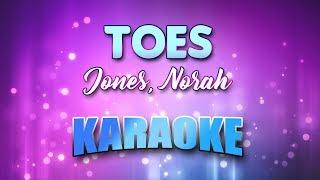 Jones, Norah - Toes (Karaoke & Lyrics)