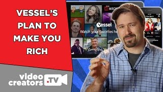 How Vessel Attempts to Earn Creators More Money