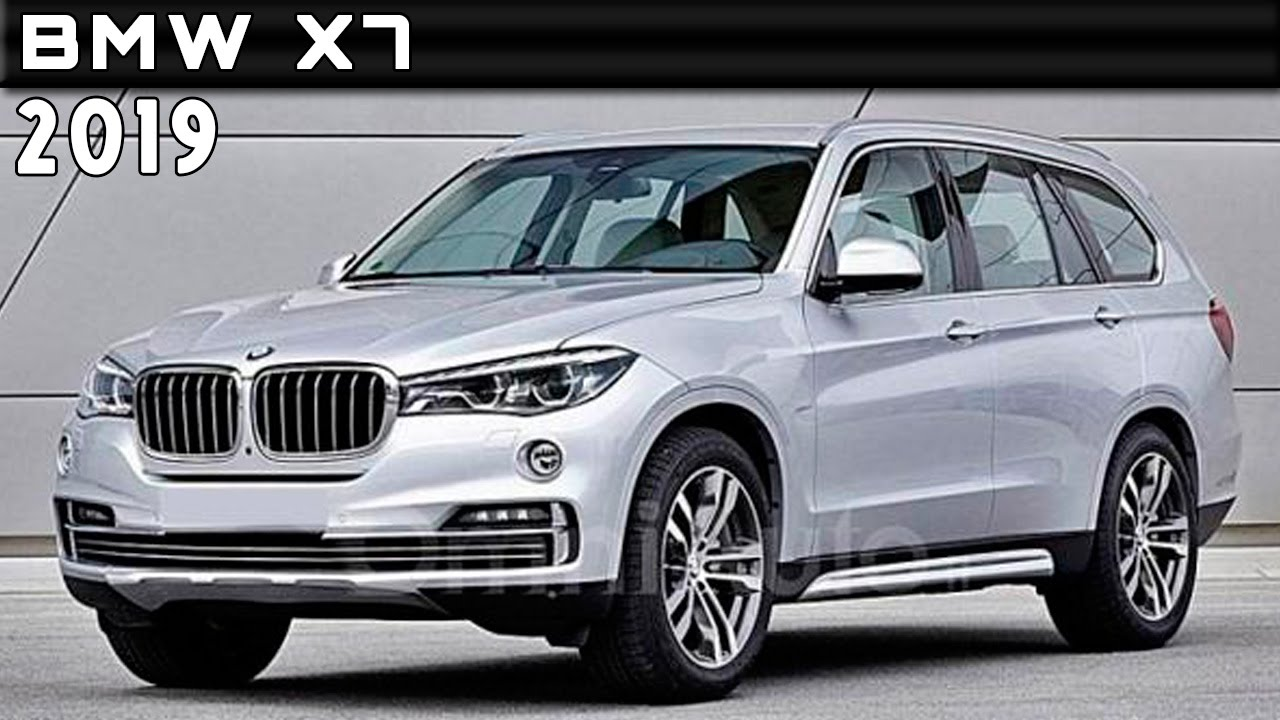 2019 Bmw X7 Review Rendered Price Specs Release Date Youtube