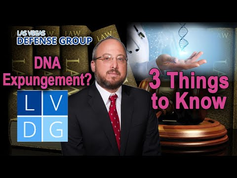 What is a DNA expungement in Nevada? 3 things to know