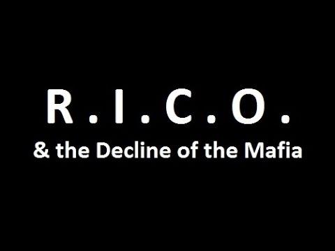 R.I.C.O. & the Decline of the Mafia