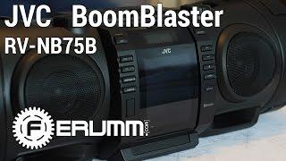 Обзор JVC BoomBlaster RV-NB 75 B. Полноценный видеообзор аудиосистемы JVC RV-NB75B от FERUMM.COM