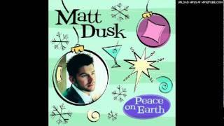 Matt Dusk - Have Yourself A Merry Little Christmas