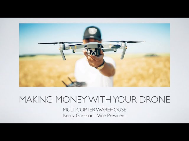 How to Make Money With Your Drone Webinar - 4/22/20