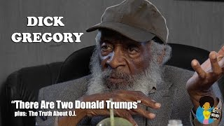 Dick Gregory - There Are Two Donald Trumps