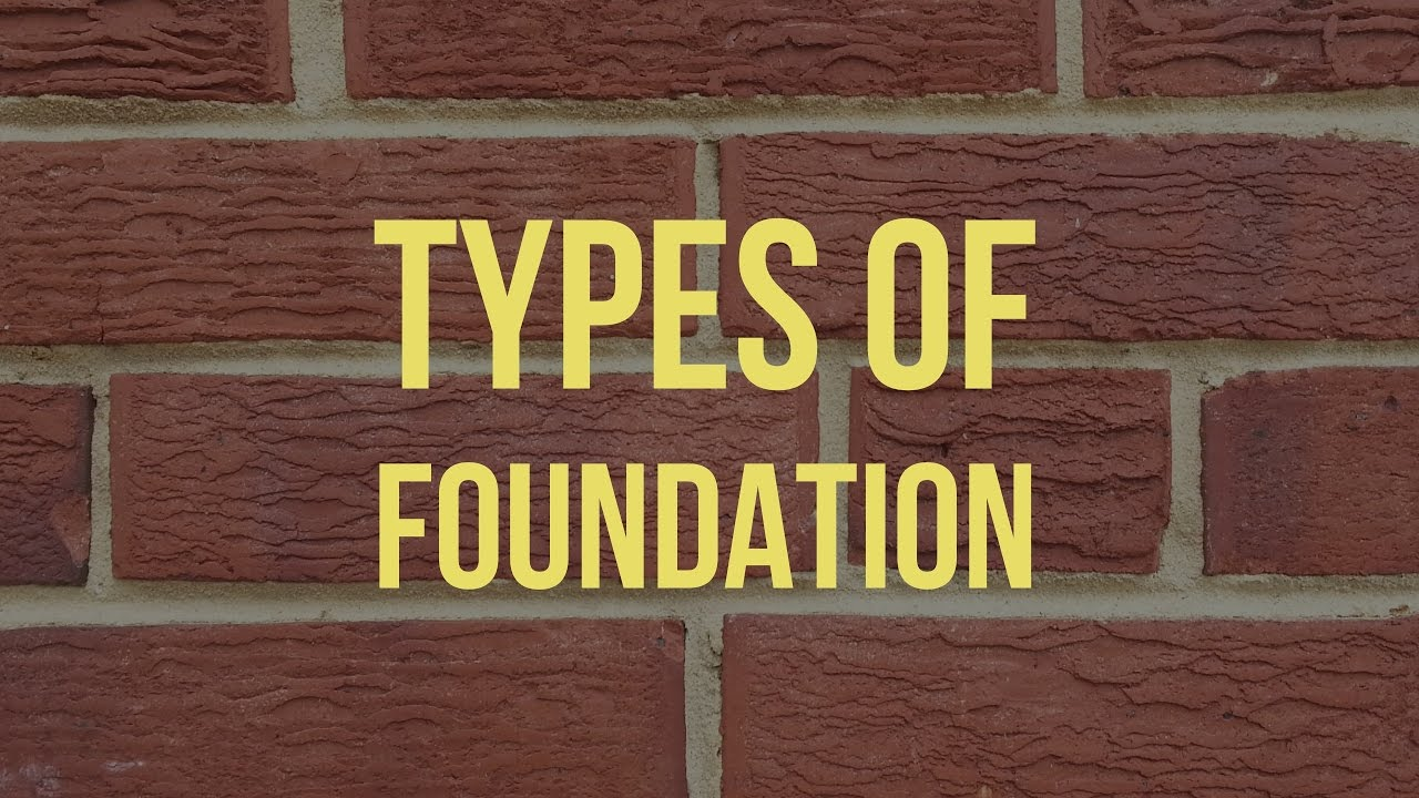 Types of foundation basic civil engineering videos youtube for Different foundations