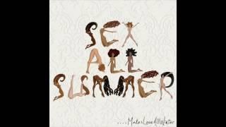 Sex All Summer - Old Friends