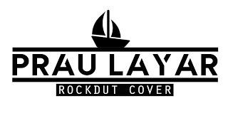 PRAU LAYAR Cover VERSI ROCK
