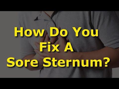 How Do You Fix A Sore Sternum?