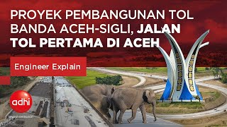 Proyek Pembangunan Tol Banda Aceh Sigli Jalan Tol Pertama Di Aceh Engineer Explain Youtube