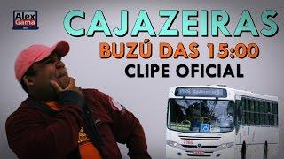 CAJAZEIRAS Buzú das 15:00 [CLIPE OFICIAL ]