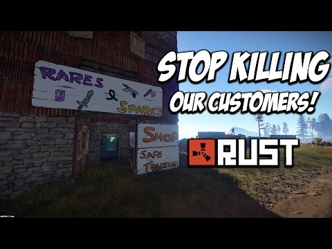 RUST | STOP KILLING OUR CUSTOMERS! The Shop Series! Feat. Max Mears S5-E3