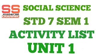 social science activity list for std 7 sem 1 unit 1 in gujarati