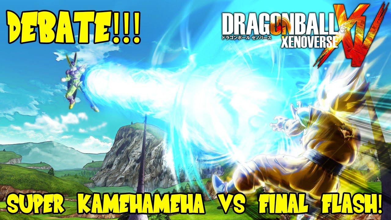 Dragon Ball Xenoverse Gameplay Super Kamehameha Vs Final Flash Debate