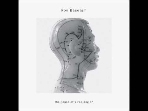 Ron Basejam - The Sound of a Feeling [Delusions of Grandeur] (96Kbps)
