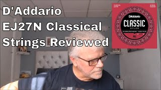 D'Addario EJ27N Classical Guitar Strings Review