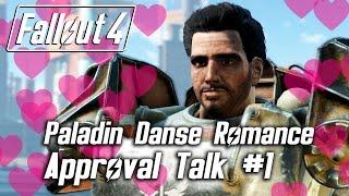 Fallout 4 - Paladin Danse Romance - Approval Talk #1