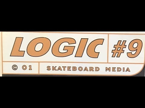 LOGIC Skateboard Media #9 2001 Spanky