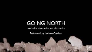 Going North: Luciane Cardassi (promo)