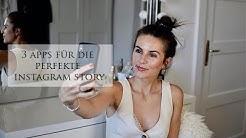 3 Apps Für Die Perfekte Instagram Story