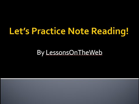 Let's Practice Note Reading! Master Reading Music with LessonsOnTheWeb