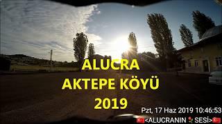 AKTEPE KÖYÜ KIŞLA MAHALLESİ 2019