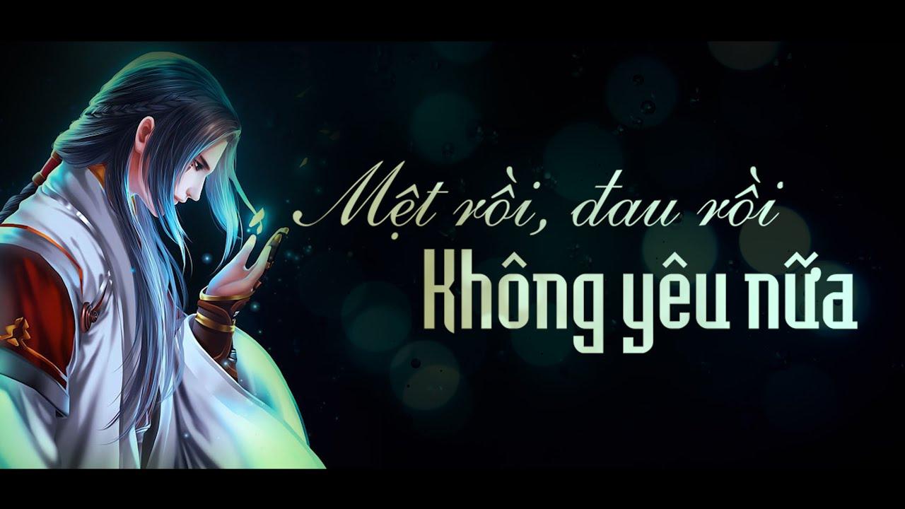 Mệt Rồi Đau Rồi Không Yêu Nữa (Lời Việt) | Anh Duy