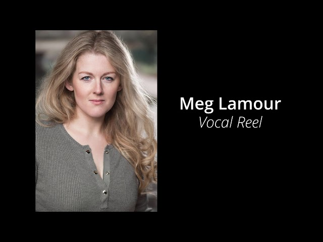 Meg Lamour - Vocal Reel