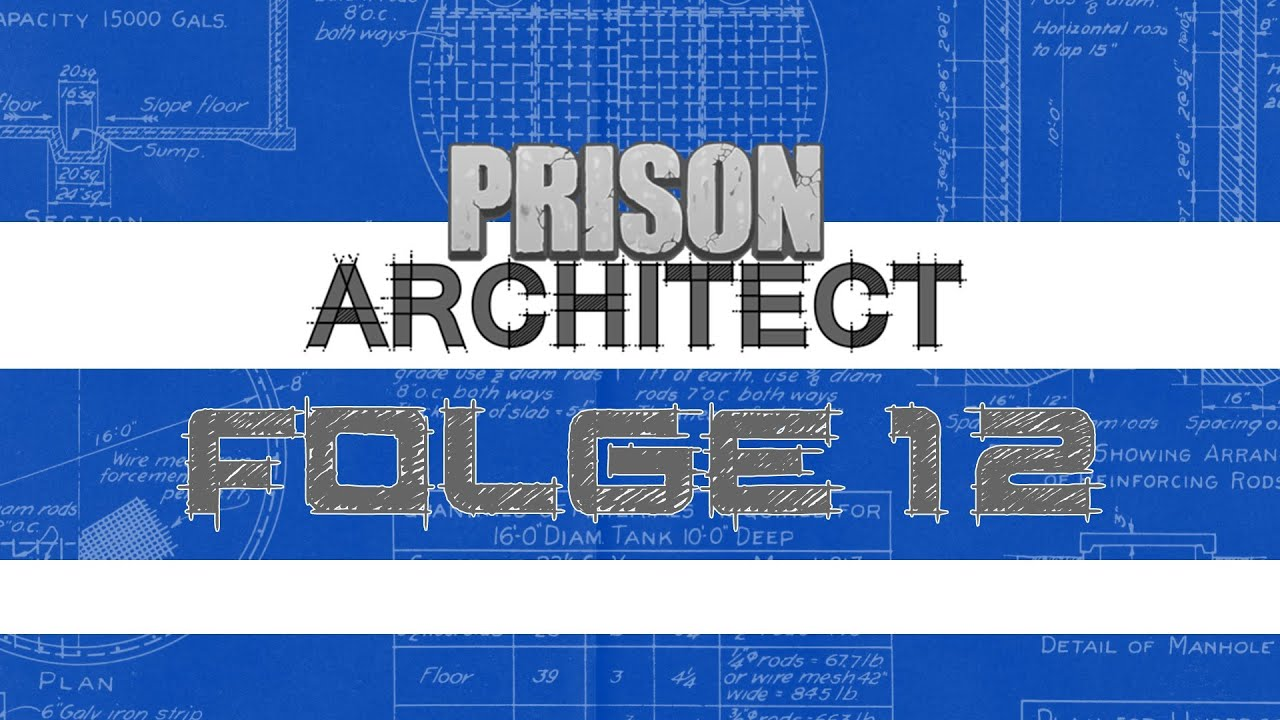 Let\'s Play: Prison Architect - Folge 12 - Ich mach dich Werkbank ...