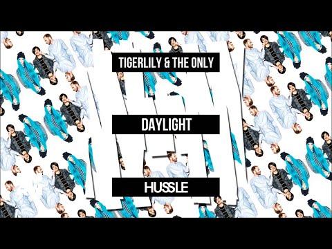 Tigerlily & The Only - Daylight