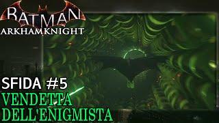 Batman: Arkham Knight (ITA)-La Vendetta dell
